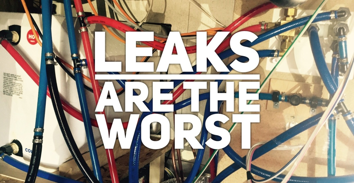 Leaks are the WORST!