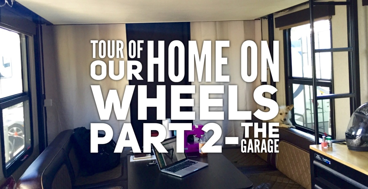 Tour of Our Home on Wheels (part 2- the garage)