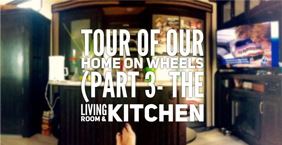 Tour of Our Home on Wheels (part 3- the living room and kitchen)