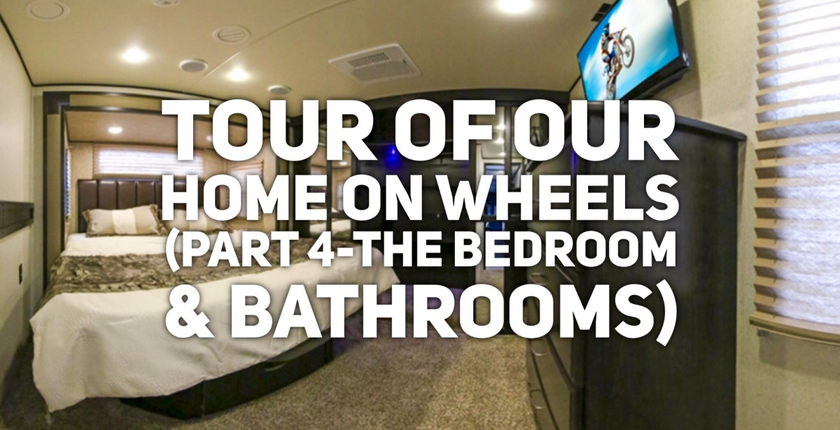 Tour of Our Home on Wheels (part 4- the bedroom and bathrooms)