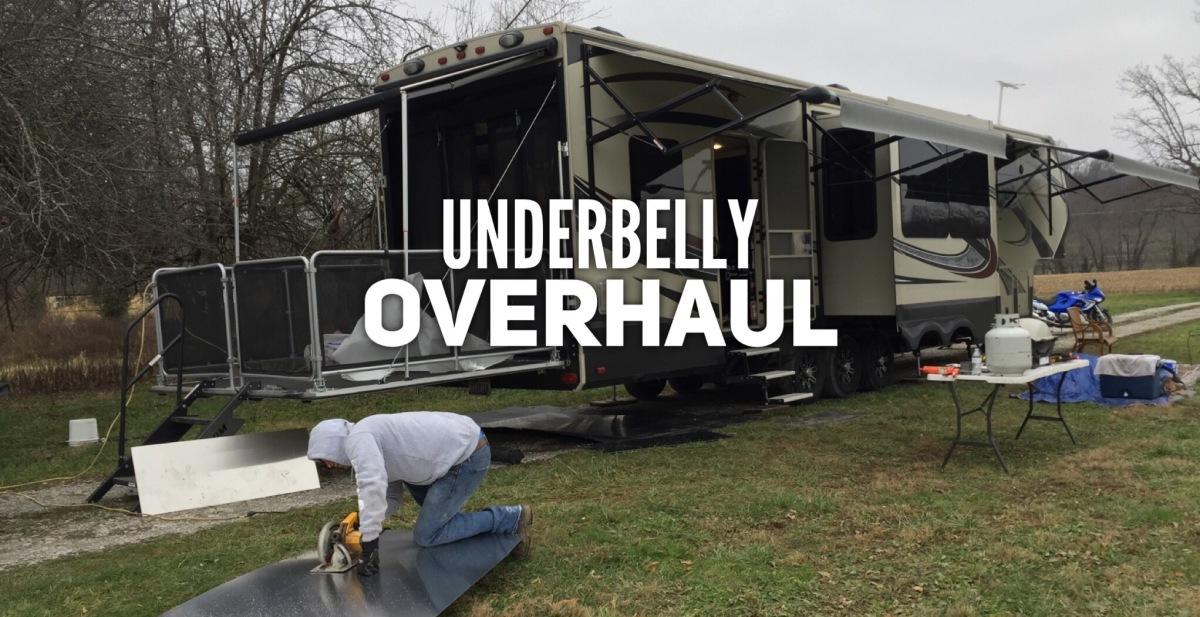 Underbelly Overhaul!