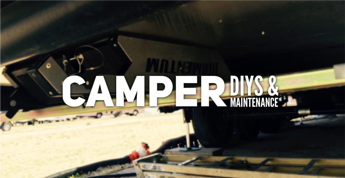 Camper DIY's & Maintenance