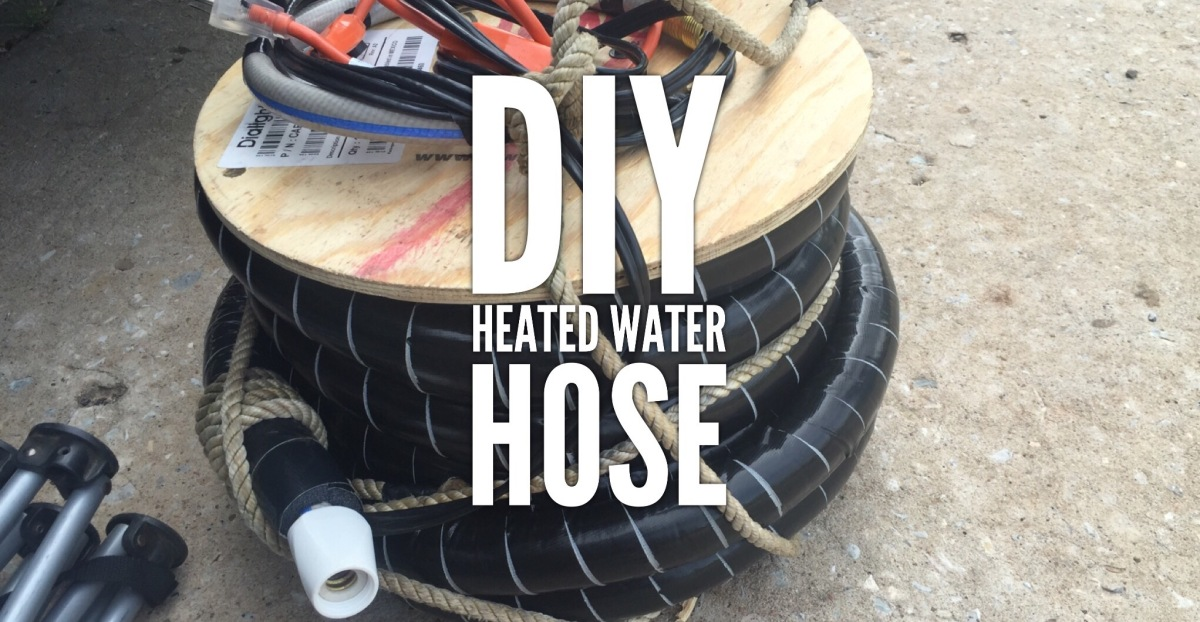 DIY Heated Water Hose