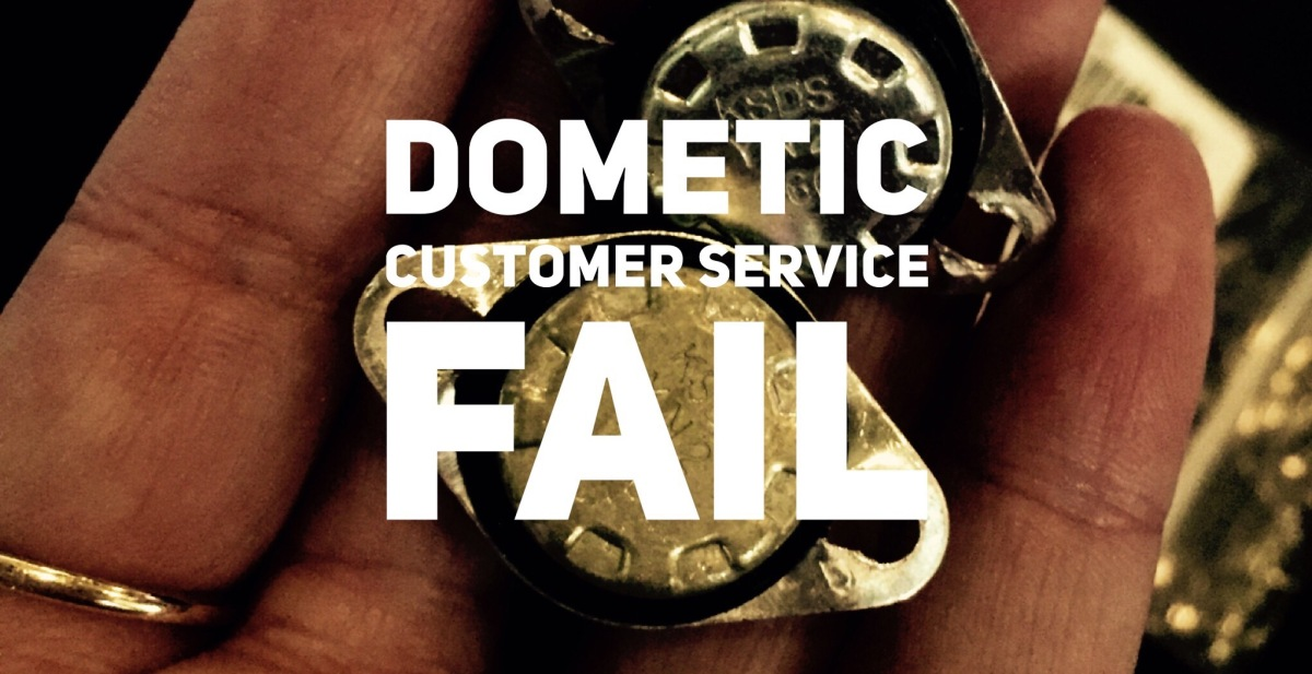 Dometic Customer Service FAIL